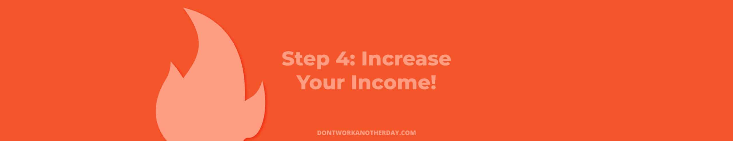 Financial Independence Retire Early Step 4